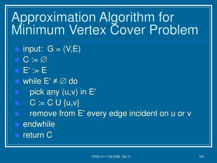 Approximation Algorithm for Minimum Vertex Cover Problem