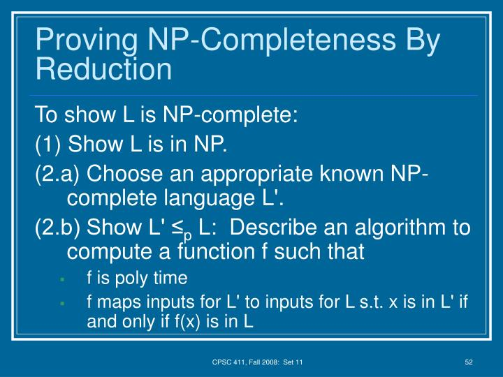 Proving NP-Completeness By Reduction