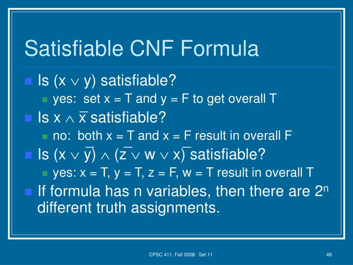 Satisfiable CNF Formula