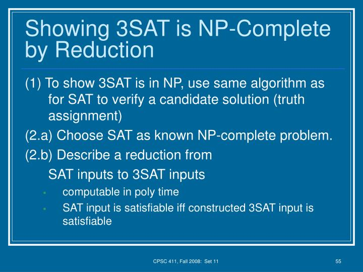 Showing 3SAT is NP-Complete by Reduction