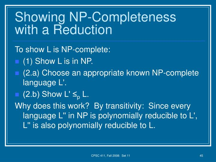 Showing NP-Completeness with a Reduction
