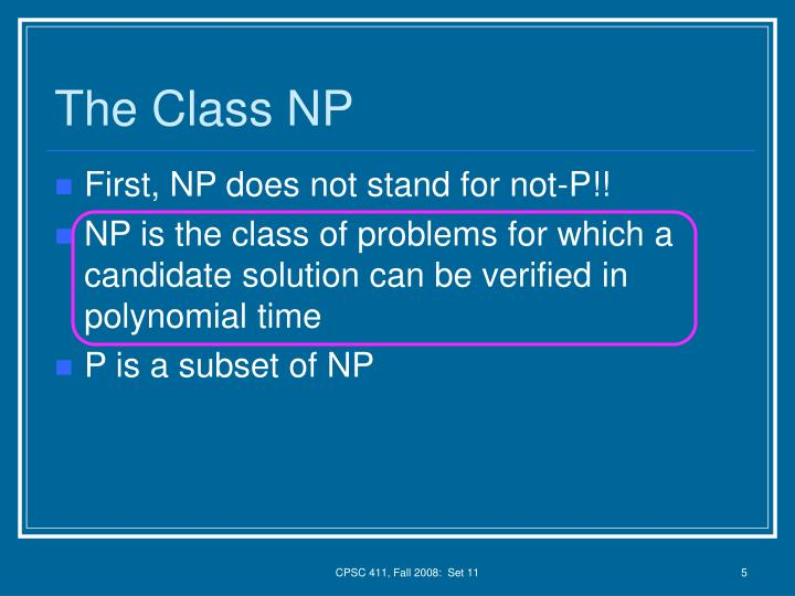 The Class NP