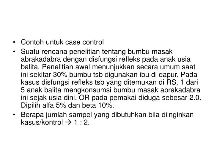 Contoh untuk case control