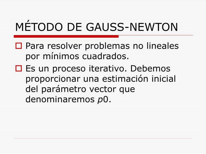 MÉTODO DE GAUSS-NEWTON