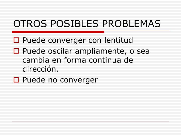 OTROS POSIBLES PROBLEMAS