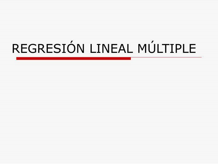 Regresi n lineal m ltiple