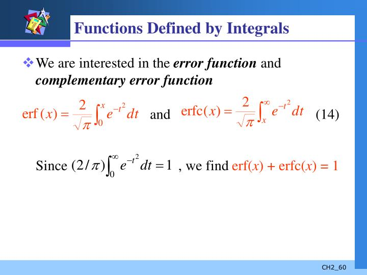 Functions Defined by Integrals