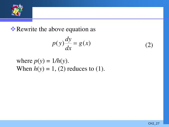 Rewrite the above equation as