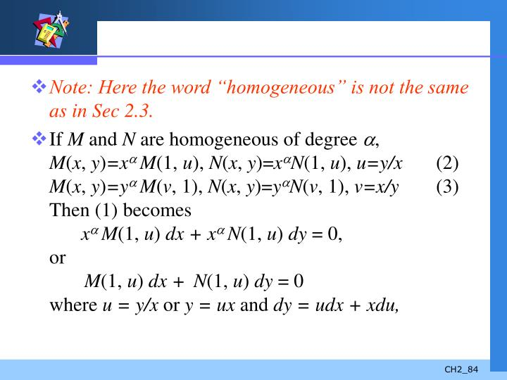 "Note: Here the word ""homogeneous"" is not the same as in Sec 2.3."