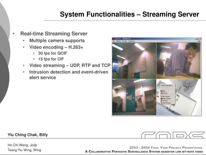 System Functionalities – Streaming Server