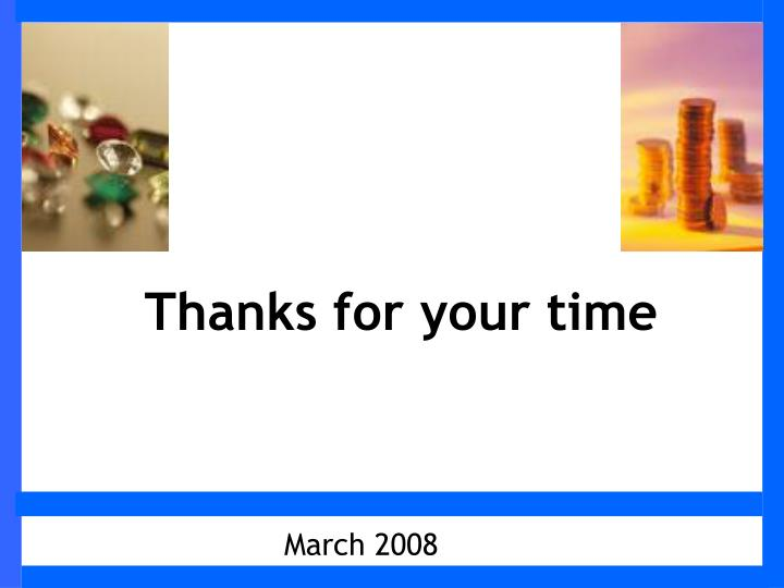 Thanks for your time