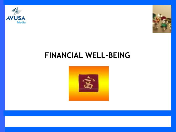 FINANCIAL WELL-BEING