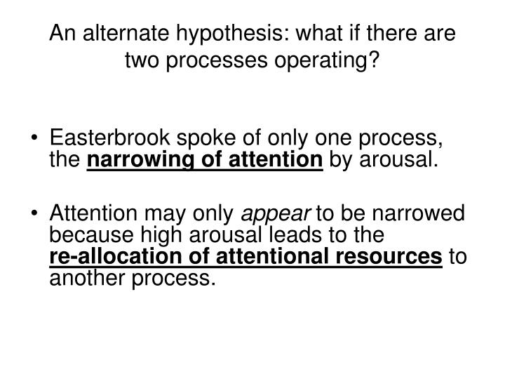 An alternate hypothesis: what if there are two processes operating?