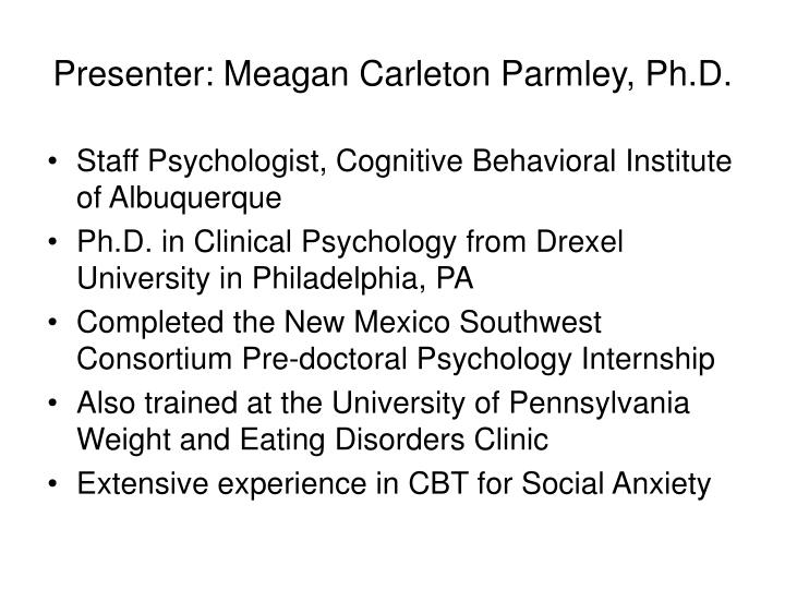 Presenter: Meagan Carleton Parmley, Ph.D.