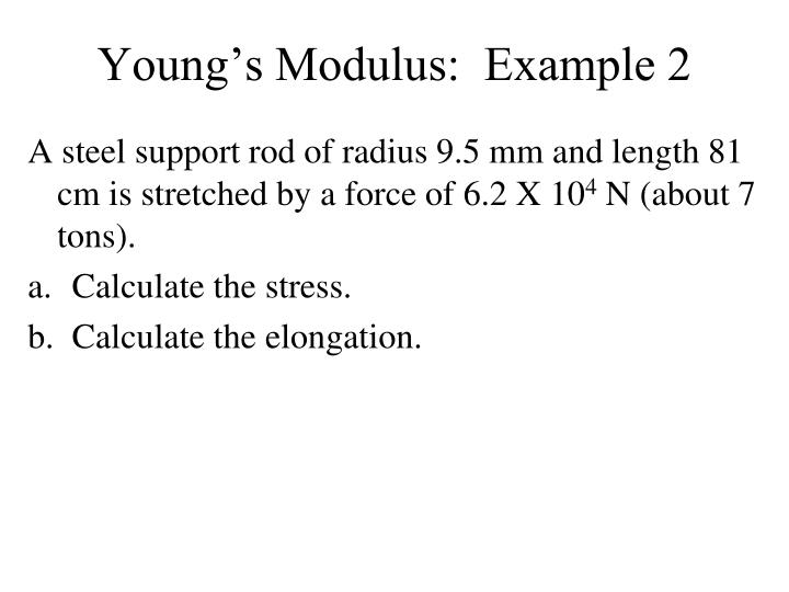 Young's Modulus:  Example 2