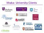 ithaka university clients