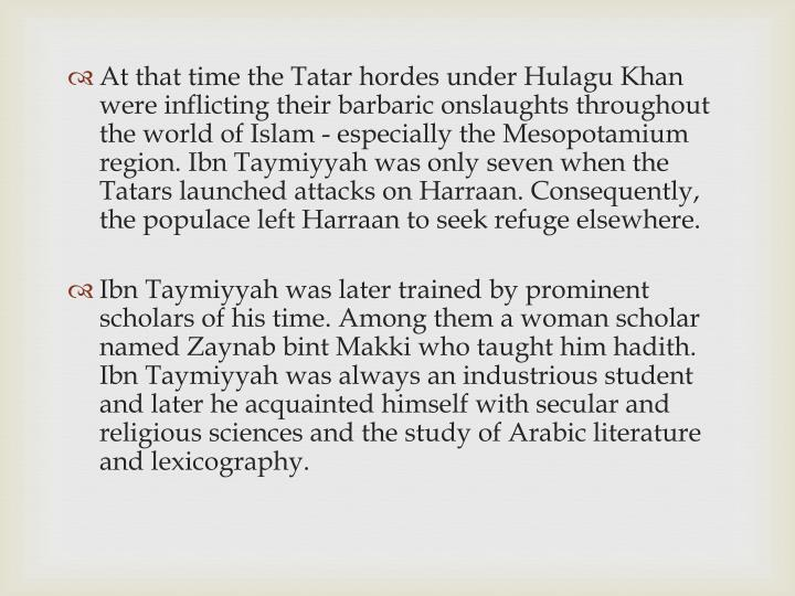 At that time the Tatar hordes under