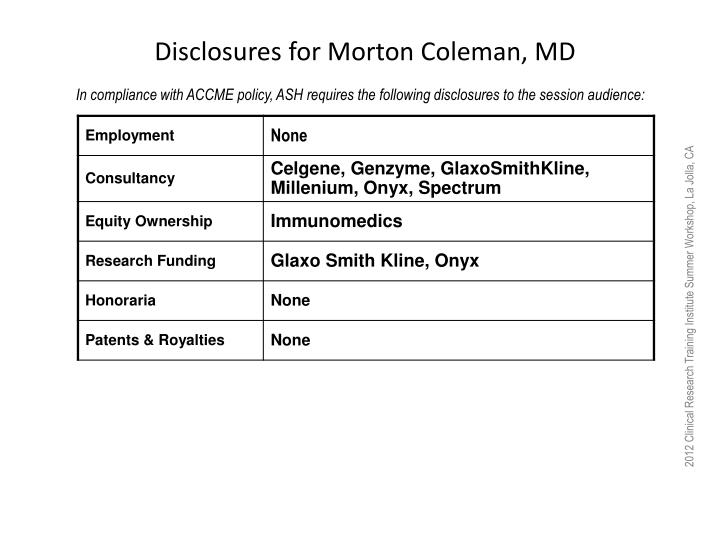 Disclosures for Morton Coleman, MD