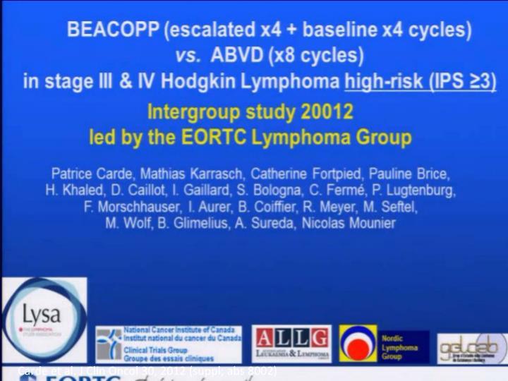 Carde et al. J Clin Oncol 30, 2012 (suppl; abs 8002)