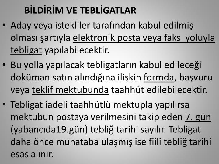 BİLDİRİM VE TEBLİGATLAR
