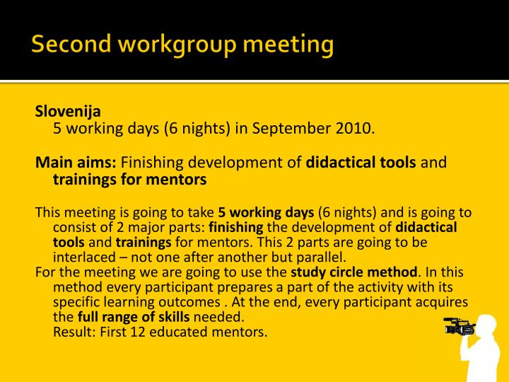 Second workgroup meeting