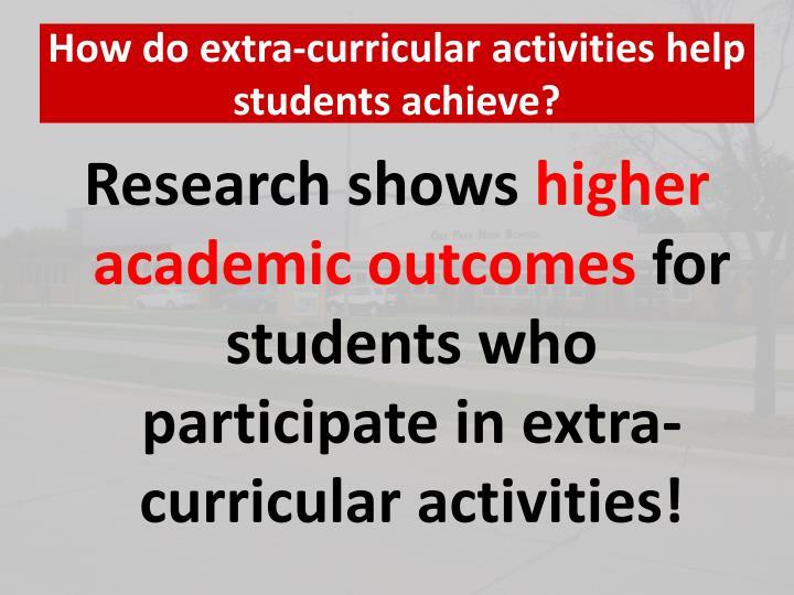 How do extra-curricular activities help students achieve?