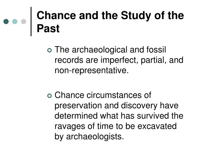 Chance and the Study of the Past