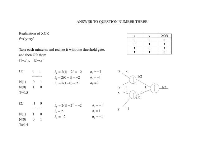 ANSWER TO QUESTION NUMBER THREE