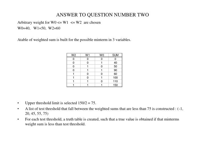 ANSWER TO QUESTION NUMBER TWO