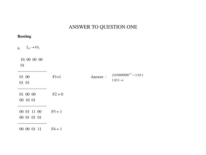 ANSWER TO QUESTION ONE