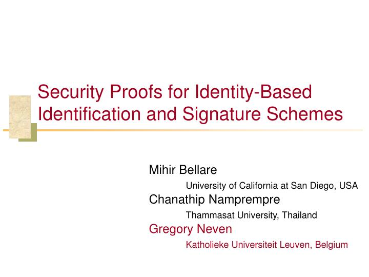 Security proofs for identity based identification and signature schemes