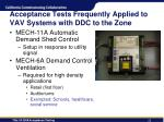 acceptance tests frequently applied to vav systems with ddc to the zone