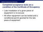 completed acceptance tests are a condition of the certificate of occupancy