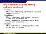 how to drive the unit into heating cooling or deadband