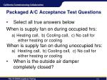 packaged a c acceptance test questions