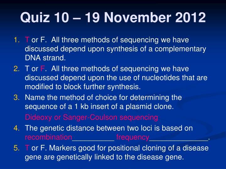 Quiz 10 – 19 November 2012