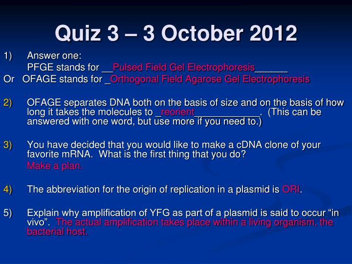 Quiz 3 – 3 October 2012