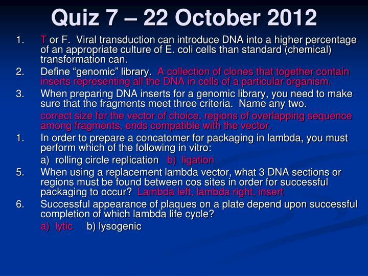 Quiz 7 – 22 October 2012