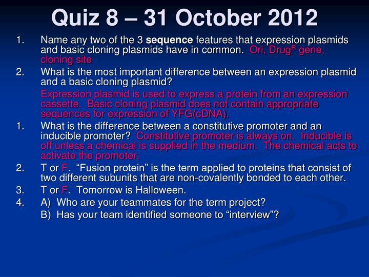 Quiz 8 – 31 October 2012