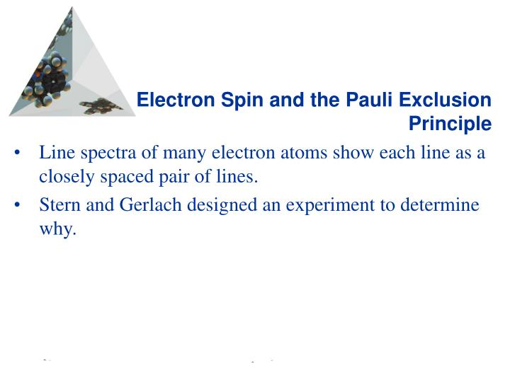 Electron Spin and the Pauli Exclusion Principle