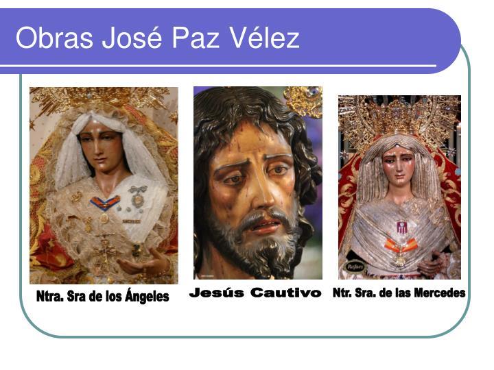 Obras José Paz Vélez