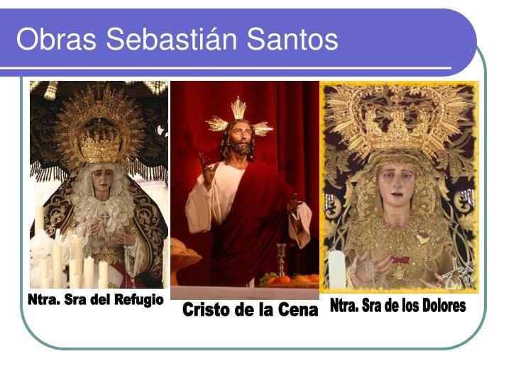 Obras Sebastián Santos