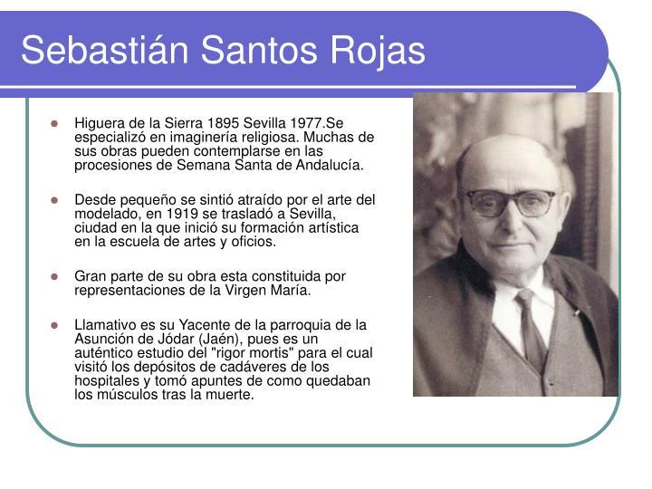 Higuera de la Sierra 1895 Sevilla 1977.Se especializó en imaginería religiosa. Muchas de sus obras pueden contemplarse en las procesiones de Semana Santa de Andalucía.