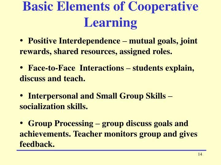 Basic Elements of Cooperative Learning