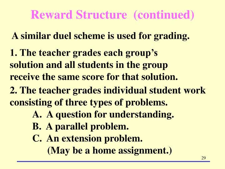 Reward Structure  (continued)