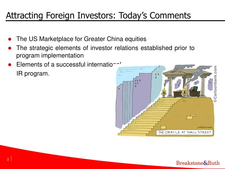 Attracting foreign investors today s comments