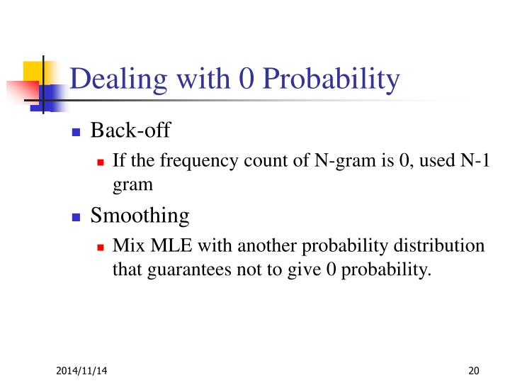 Dealing with 0 Probability