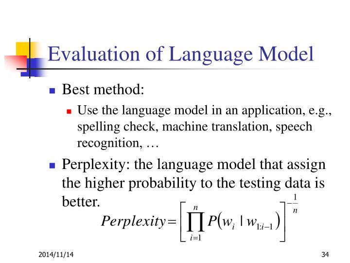 Evaluation of Language Model