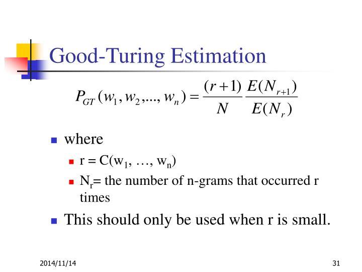 Good-Turing Estimation