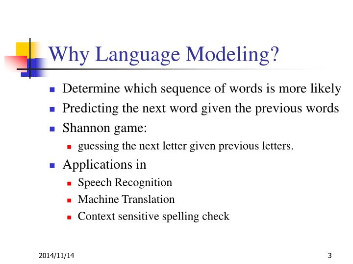 Why language modeling